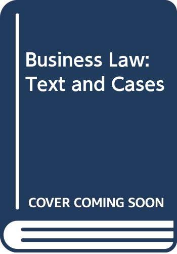 9780030115394: Business Law: Text and Cases