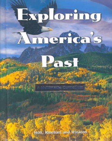 9780030116346: Exploring Americas Past
