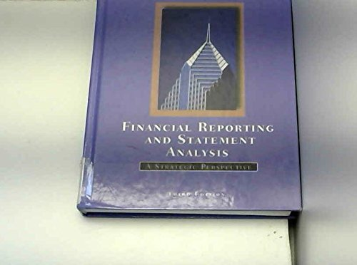 9780030116988: Financial Reporting and Statement Analysis: A Strategic Perspective