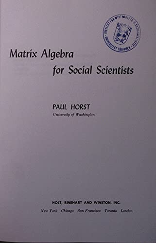 Matrix Algebra for Social Scientists: Paul Horst