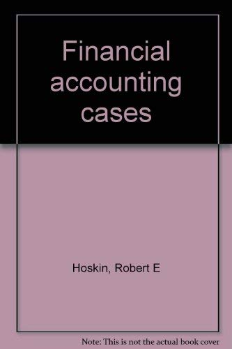 9780030117787: Financial accounting cases