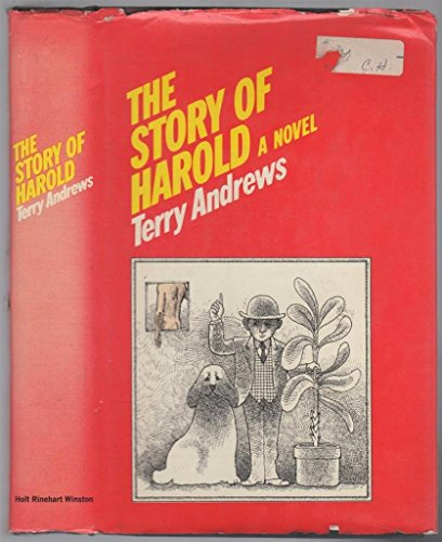 9780030117916: Title: The story of Harold A novel