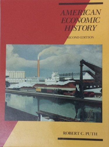 9780030118920: American Economic History (Dryden Press series in economics)
