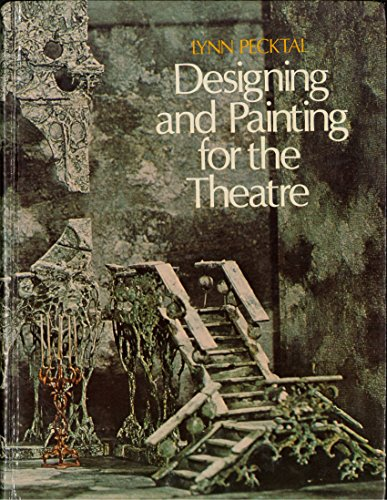 9780030119019: Designing and Painting for the Theatre