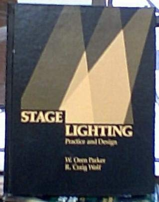9780030119125: Stage Lighting: Practice and Design