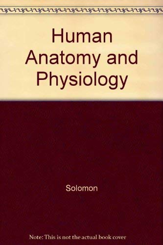 9780030119149: Human Anatomy and Physiology