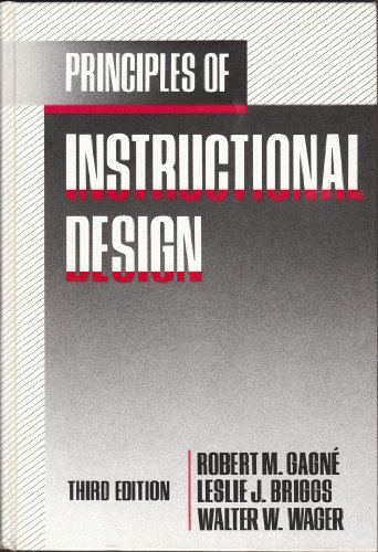 9780030119583: Principles of Instructional Design