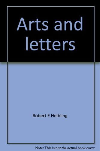 Arts and Letters-Basic German Readings: Helbing, Robert E.;