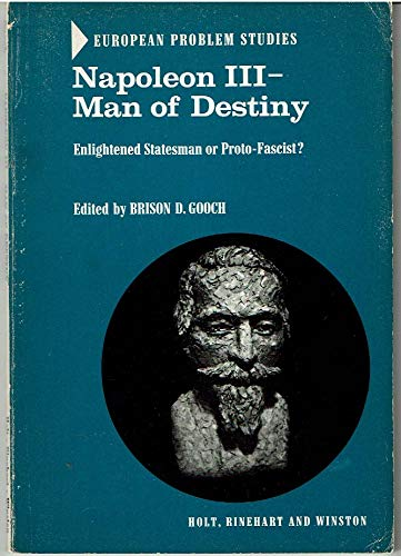 9780030122002: Napoleon III Man of Destiny (European Problem Studies)
