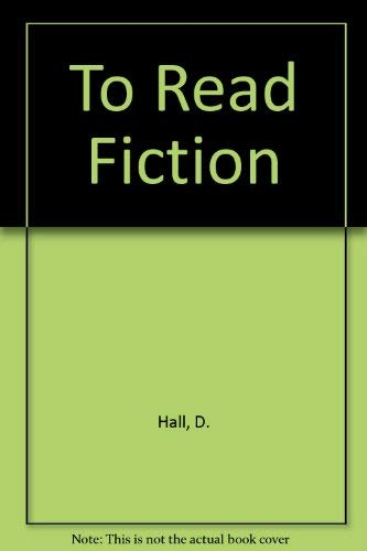 9780030122187: To Read Fiction