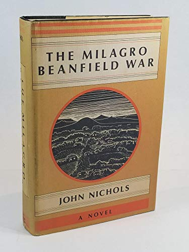 The Milagro Beanfield War: John Nichols