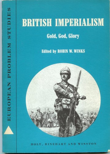 9780030122606: British Imperialism: Gold, God, Glory