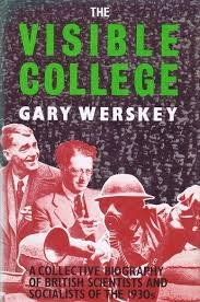 9780030122613: The visible college: The collective biography of British scientific socialists of the 1930's