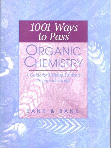 9780030122828: 1001 Ways to Pass Organic Chemistry (Saunders Golden Sunburst series)
