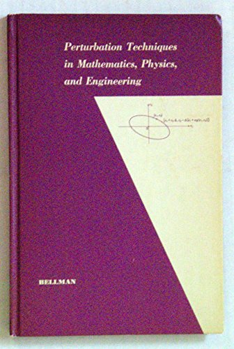 9780030122903: Perturbation Techniques in Mathematics, Physics and Engineering