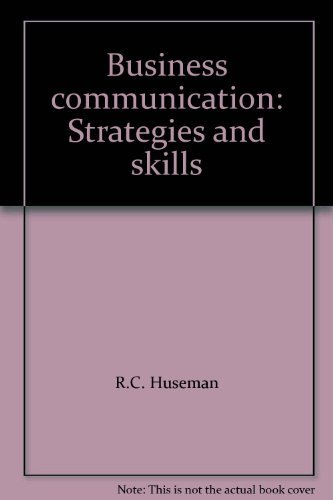 9780030122941: Business Communication: Strategies and Skills