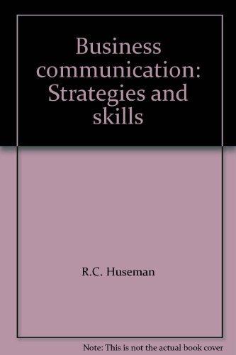 9780030122941: Business Communication: Strategies and Skills