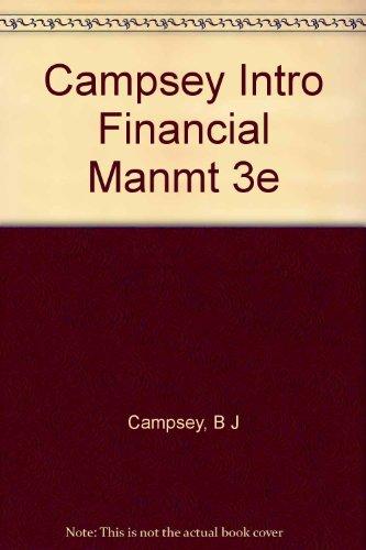 9780030123535: Campsey Intro Financial Manmt 3e