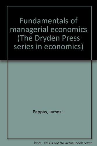9780030123641: Fundamentals of managerial economics