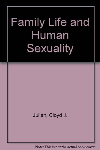 9780030123832: Family Life and Human Sexuality