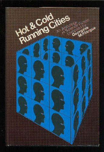 9780030124167: Hot & Cold Running Cities: An Anthology of Science Fiction