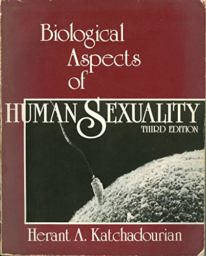9780030124341: Biological Aspects of Human Sexuality