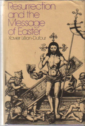 9780030124563: Resurrection and the Message of Easter