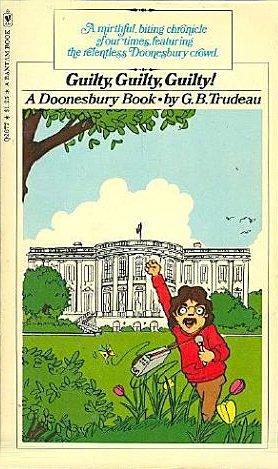 9780030125119: Guilty, Guilty, Guilty! (A Doonesbury book)