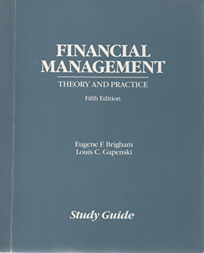 Financial Management: Theory and Practice (Study Guide): Eugene F. Brigham,