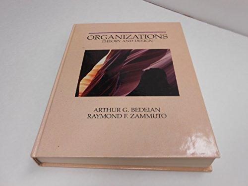 9780030125836: Bedeian Organizational Theory & Design 3e