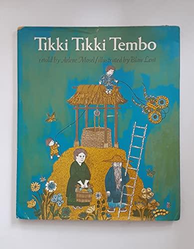 9780030127113: Tikki Tikki Tembo