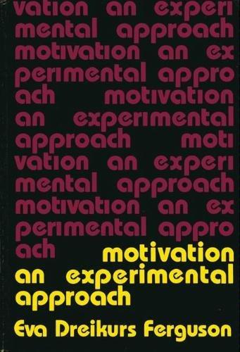 9780030127267: Motivation: An Experimental Approach