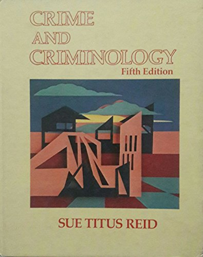 9780030127441: Crime and Criminology