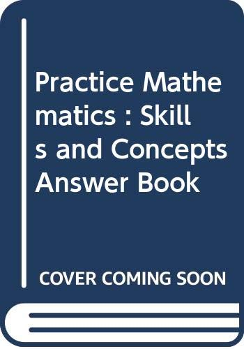 9780030127649: Practice Mathematics : Skills and Concepts Answer Book