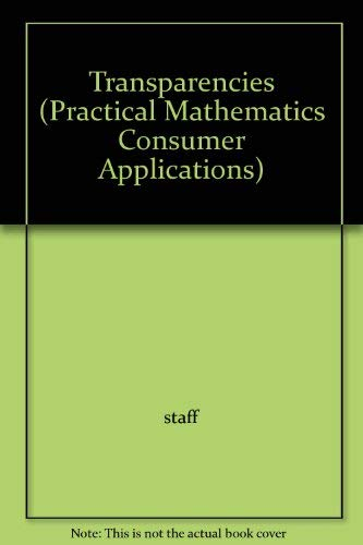 Practical Mathematics-Consumer Applications: Transparencies: Boxed-Set (1989 Copyright): Fredrick