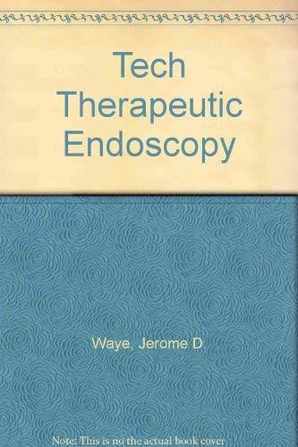 9780030127939: Techniques in Therapeutic Endoscopy, 1e