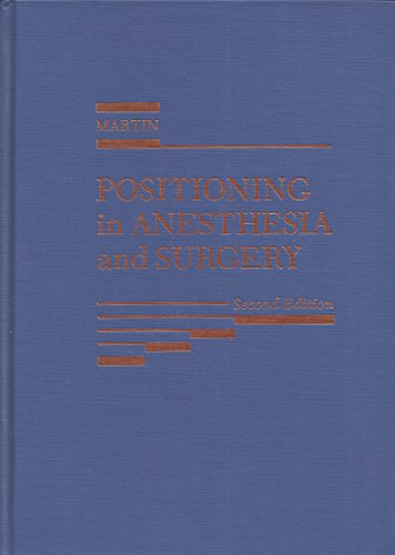 9780030127977: Positioning in Anesthesia and Surgery