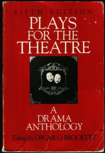 9780030128035: Plays for the Theatre: A Drama Anthology