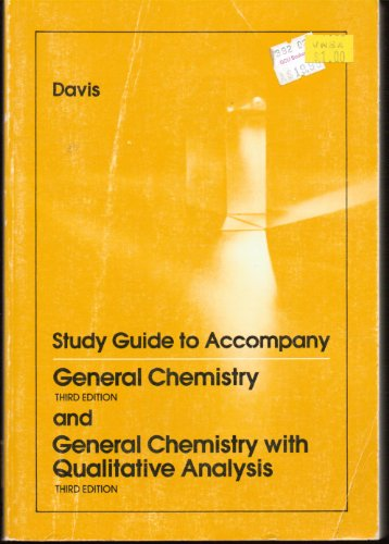 9780030128233: Study guide to accompany General chemistry, third edition and General chemistry with qualitative analysis, third edition (Saunders golden sunburst series)