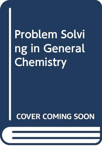 9780030128271: Problem Solving in General Chemistry