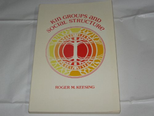 9780030128462: Kin Groups and Social Structure