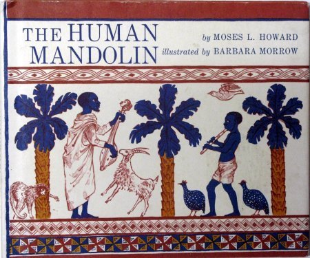 The human mandolin,: Moses L Howard