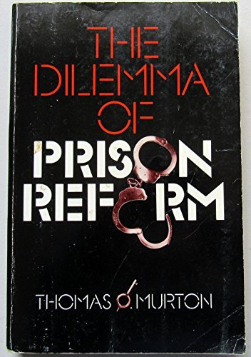 9780030130762: The dilemma of prison reform