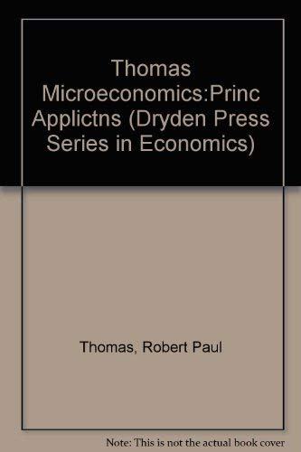 9780030131547: Microeconomics: Principles and Applications (Dryden Press Series in Economics)