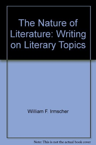 9780030132865: The nature of literature: Writing on literary topics