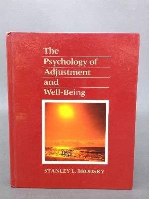 9780030133688: The Psychology of Adjustment and Well-Being