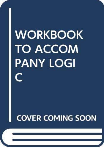 9780030133817: Workbook to accompany Logic