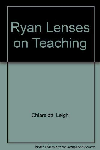 9780030133848: Ryan Lenses on Teaching