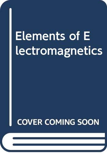 9780030134845: Elements of Electromagnetics