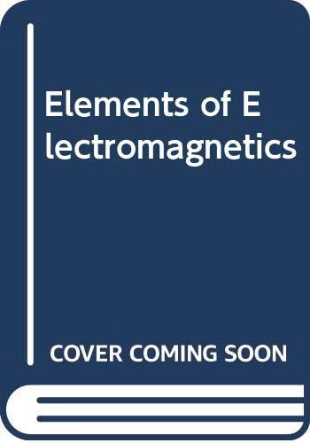 9780030134845: Elements of Electromagnetics